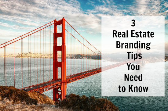 Real Estate Branding Tips