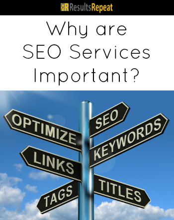 Why Are SEO Services Important