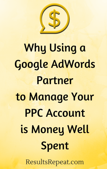 Why Using a Google AdWords Partner to